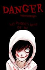 •Danger• |Jeff The Killer| [Creepypasta] #ConcursoWarrior by xxxHidden