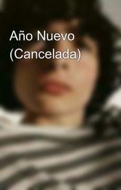 Año Nuevo (Cancelada) by JuliiMeirelles