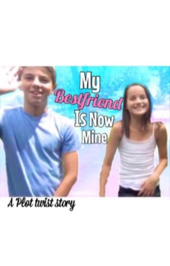 My Bestfriend is now mine♡ {Bratayley}
