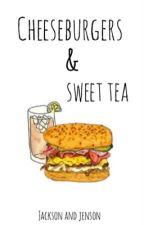 Cheeseburgers & Sweet Tea by summer_night