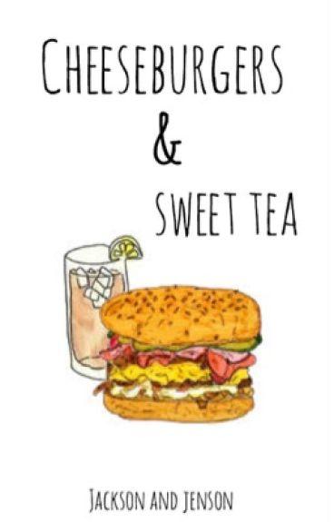 Cheeseburgers & Sweet Tea