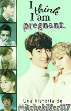 I Think I Am Pregnant || EXO by Mitchekiller117