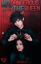 Mr. Dangerous and the Queen [2016]  by -deunji