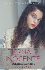 Tierna e inocente Dulce Desastre I #C12-16 by LoeJones