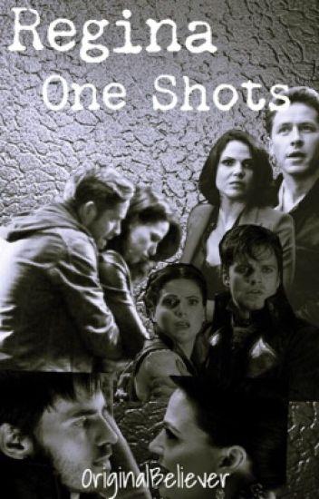Regina One Shots