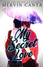 MY SECRET LOVE (ONE SHOT BOYXBOY) by WackyMervin