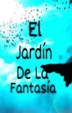 El jardin de la fantasia. by Jhona_Ovage