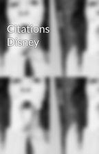 Citations Disney by Mama-2010