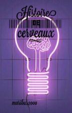 Histoires De Cerveaux by Maribus2000