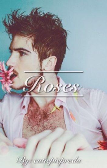 Roses  {Janiel}