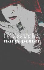 the heiress who lived || harry potter || rewriting by queenofthenight1211