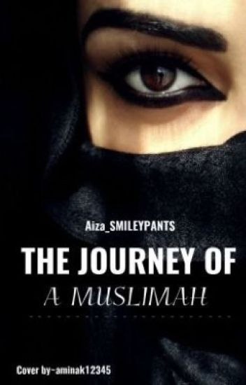 The Journey of a Muslimah