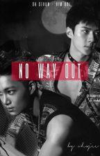 NO WAY OUT (exo sehun, kai) by ohxjee