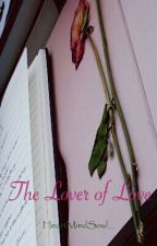 The Lover of Love by HeartMindSoul__