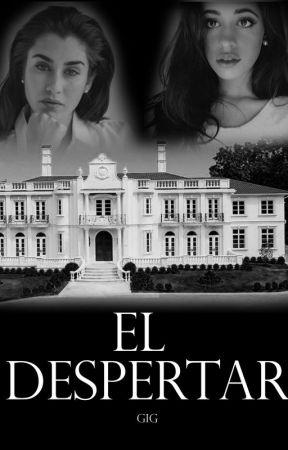 El Despertar (Camren) by Gibrandreas