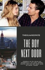 The Boy Next Door by TheoJamesWife