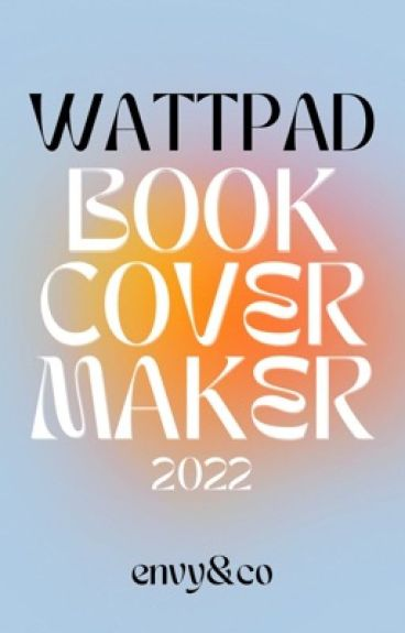 Book Cover In Wattpad Maker : Kirsten chin s free book cover maker wattpad
