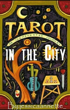 Tarot In The City by jessicaannette_