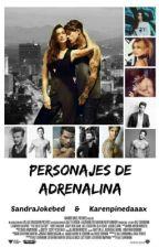 Personajes De Adrenalina by SandraJokebed