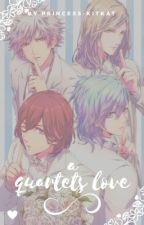 A Quartets Love | Uta No Prince Sama by KatTheOtaku