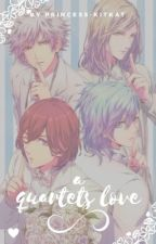 A Quartets Love | Uta No Prince Sama by KatTheOtaku