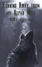 Running away from my Alpha mate (boyxboy) by BRS_kurokotetsuya