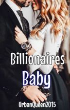 The Billionaires Baby by UrbanQueen2015