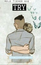 Try (One Shot) - Ziall by Zialleverywhere