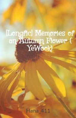 [Longfic] Memories of an Autumn Flower ( YeWook)