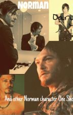 Norman/Daryl/Other Norman Characters One Shots. Taking Requests by finnsgirl1996
