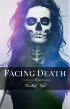 Facing Death by Wicked_Evil