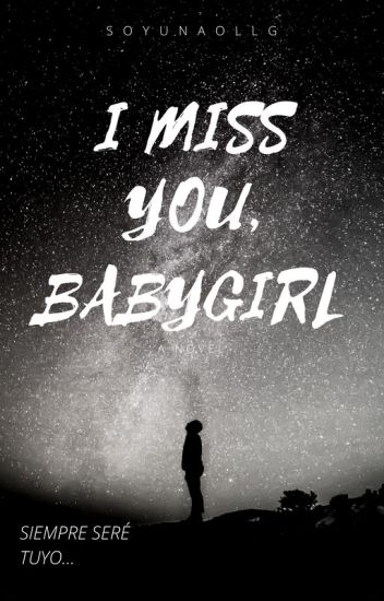 -I Miss You, BabyGirl.||JB||(+18)(S.T DE LTD)