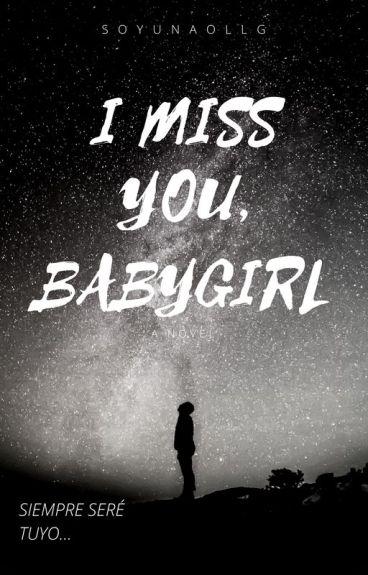 -I Miss You, BabyGirl.  JB  (+18)(S.T DE LTD)
