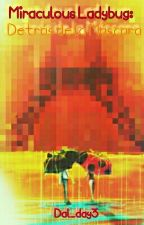 Miraculous Ladybug: Detrás de la máscara by Dal_day3