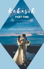 Kekasih Part Time by Miss-aeygo