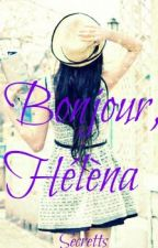Bonjour, Hélèna by Secretts