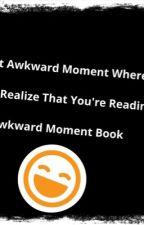 Awkward Moments by melinashi22