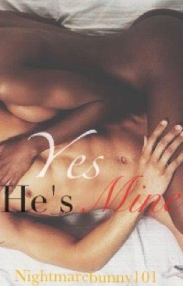 Yes, He's mine