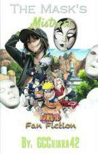 The Mask's Mistress (A Naruto Fan Fiction) by GCChiara42
