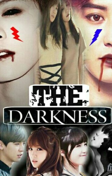 The darkness(luhan&chanyeol ff)