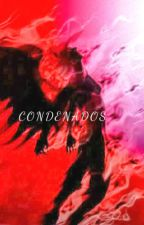 Condenados by KuroKaori