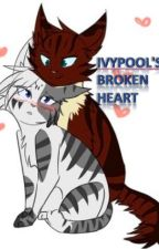Ivypool's Broken Heart (warrior cats fanfic) by Marshy-kittens