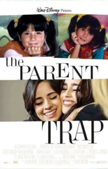The Parent Trap (Camren)