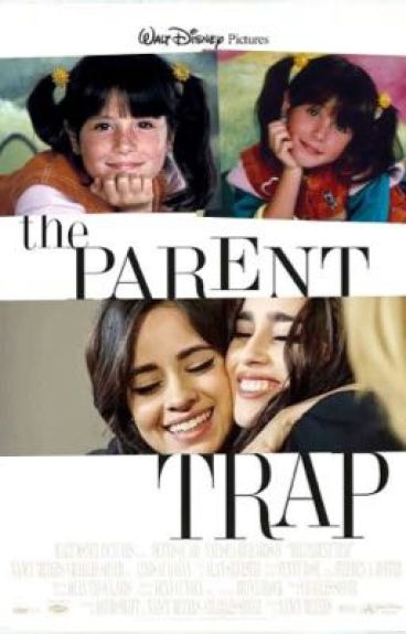 The Parent Trap (Camren)
