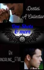 Destiel: A Collection by Fangirling_FTW_