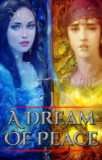 A Dream of Peace (Book 1 in a Realm of Kings -- Epic Fantasy) by JaydenMelbom
