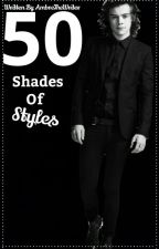 50 Shades Of Styles by AmbreTheWriter
