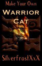 Make Your Own Warrior Cat by SilverfrostXxX