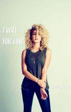 I Will For Love by hustlingheart
