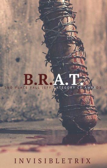 B.R.A.T. ||Jeff the Killer||